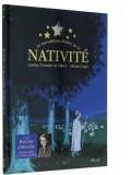 La merveilleuse histoire de la Nativité (Livre...