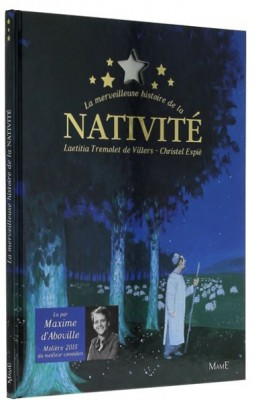 La merveilleuse histoire de la Nativité (Livre et CD)
