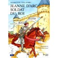 Jeanne d'Arc soldat du Roi