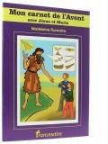 Mon carnet de l'Avent —  avec Jésus et Marie