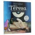 Mère Teresa dis-nous en qui tu crois! (Livre...