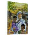 Mère Teresa, la joie de Calcutta