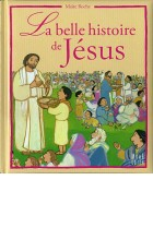 Belle histoire de Jésus