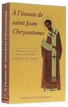 A l'écoute de saint Jean Chrysostome