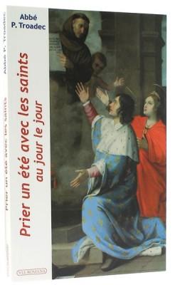 Prier un été avec les saints