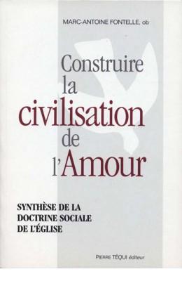 Construire la civilisation de l'amour