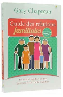 Guide des relations familiales