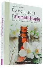 Du bon usage de l'aromathérapie