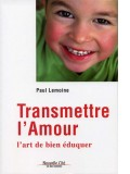 Transmettre l'amour