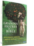 Les grandes figures —  de la Bible