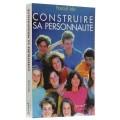 Construire sa personnalité