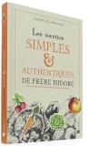 Les recettes simples & authentiques de Frère...