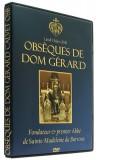 DVD Obsèques de Dom Gérard