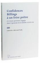 Confidences Billings à un frère prêtre