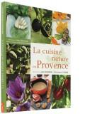 Cuisine nature en Provence