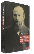 Dostoïevski un écrivain dans son temps