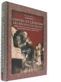 Contes et légendes —  des régions de France
