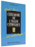 Oui le… Catéchisme de l'Eglise catholique… est...