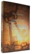 Chrétiens des catacombes 5