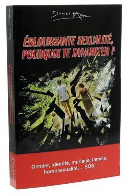 Éblouissante sexualité, pourquoi te dynamiter?