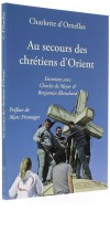 Au secours des   chrétiens d'Orient