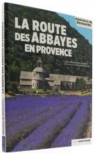 La route des abbayes en Provence