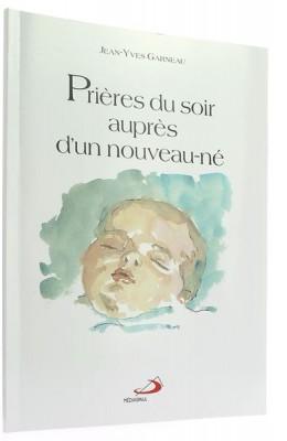 Prières du soir   auprès d'un nouveau né