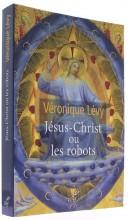 Jésus Christ ou les robots