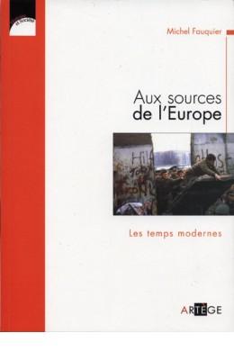 Aux sources de l'Europe T.II