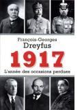 1917 —  L'année des occasions perdues