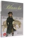 Blanche —  ou la cavalcade héroïque