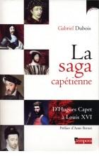 La saga capétienne