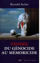 Vendée - Du génocide au mémoricide