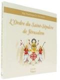 L'ordre du Saint-Sépulcre —  de Jérusalem