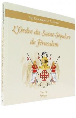 L'ordre du Saint-Sépulcre   de Jérusalem