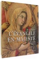 L'Évangile en majesté