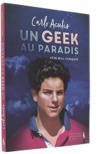 Carlo Acutis  Un geek au Paradis