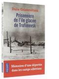 Prisonnière de l'île glacée —  de Trofimovsk