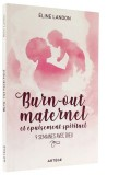 Burn-out maternel —  et épuisement spirituel