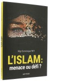 L'islam : menace ou défi ?