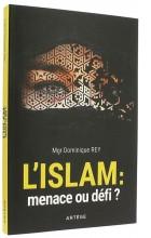 L'islam: menace ou défi?