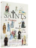 Les saints de France T.7