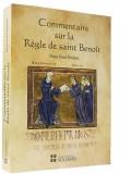 Commentaire —  sur la Règle de saint Benoît