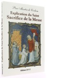 Explication du Saint Sacrifice de la Messe