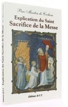 Explication du Saint Sacrifice de la Messe