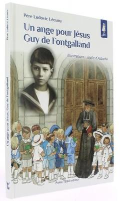 Ange pour Jésus, Guy de Fontgalland