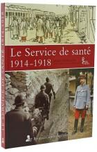 Le service de santé 1914-1918