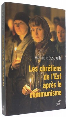 Les chrétiens de l'Est   après le communisme