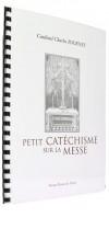 Petit catéchisme sur la messe