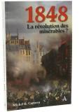 1848 la révolution des misérables?